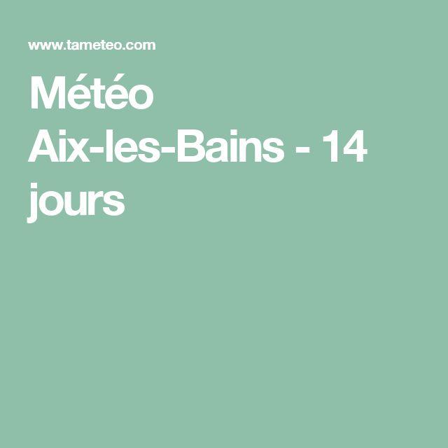 Météo Aix-les-Bains - 14 jours