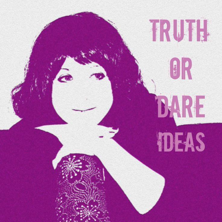 Fun Truth Or Dare Questions