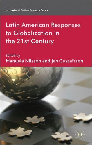 Latin American Responses to Globalization in the 21st Century. (e-Book) REQUEST/SOLICITAR: http://biblioteca.cepal.org/record=b1252872~S0*spi