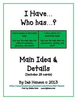 I Have... Who Has:  Main Idea    Whole Class Activity game