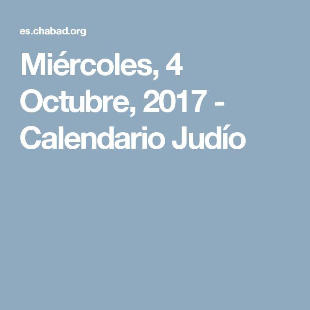 Miércoles, 4 Octubre, 2017 - Calendario Judío