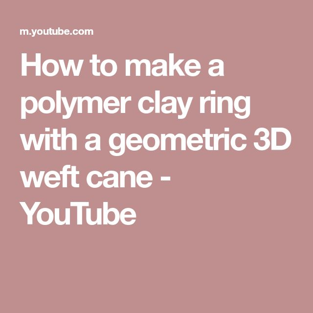 How to make a polymer clay ring with a geometric 3D weft cane – YouTube