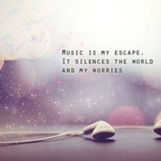 Escape Quotes: Music Is My Escape!