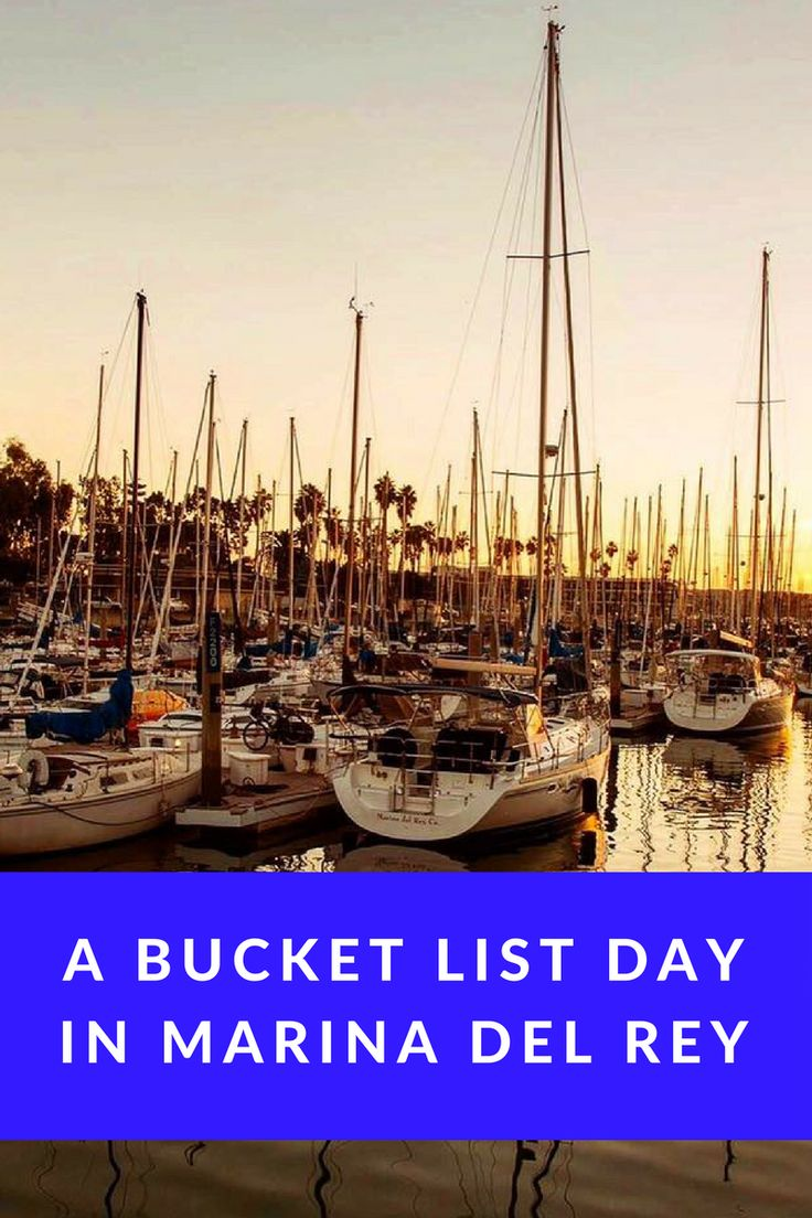 Bucket List Day in Marina Del Rey, California, USA