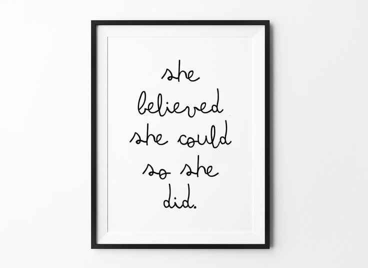 She Did, Scandinavian poster print, quote, typography art, home decor, mottos, inspirational, She Believed She Could So She Did by MottosPrint on Etsy https://www.etsy.com/listing/181194231/she-did-scandinavian-poster-print-quote