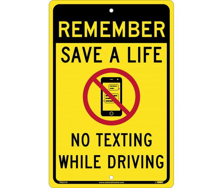 "Remember Save A Life No Texting While Driving, National Marker TM251H, 18""x12"", Black And Red On Yellow, 85 Percent Recycled .063"" Aluminum Speed Limit Sign With 2 Holes For Post Mounting - Each"