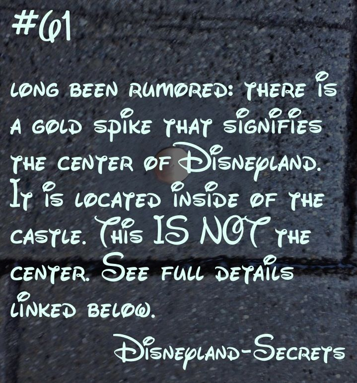"""There is a gold spike that many people think is the """"center of Disneyland"""" —but it really isn't the center. See full info about what the spike actually is."""