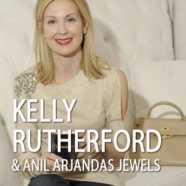 Kelly Rutherford and Anil Arjandas jewels.