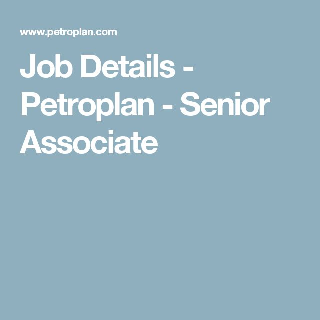Job Details - Petroplan - Senior Associate