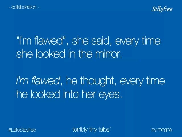 We all are flawed #Pretty #Short #Stories