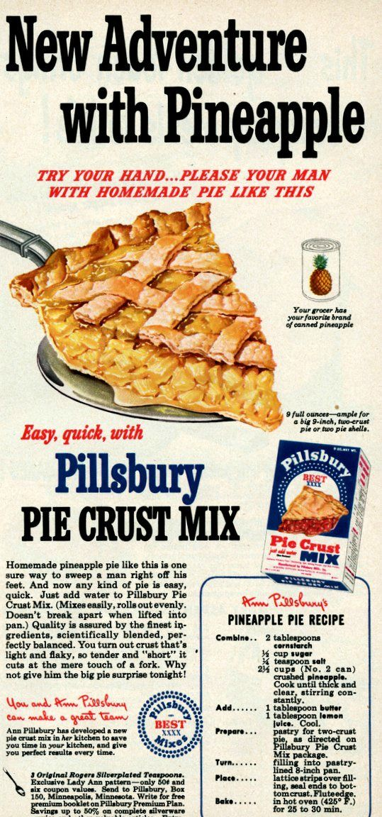 Easy, quick, with Pillsbury Pie Crust Mix Homemade pineapple pie like this is one sure way to sweep a man right off his feet. And now any kind of pie is easy, quick. Just add water to Pillsbury Pie…
