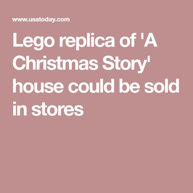 Lego replica of 'A Christmas Story' house could be sold in stores