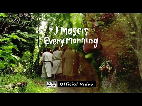 J Mascis - Every Morning [OFFICIAL VIDEO] - YouTube