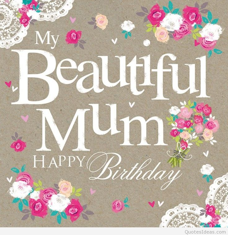 17 Best Mom Birthday Quotes On Pinterest