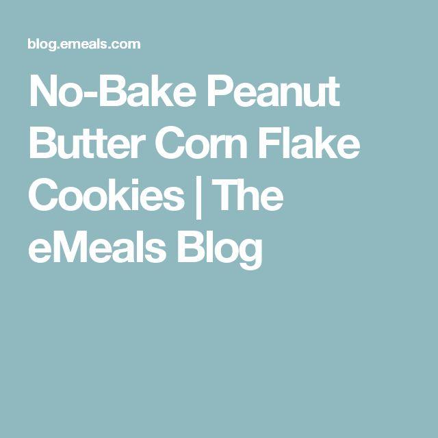 No-Bake Peanut Butter Corn Flake Cookies | The eMeals Blog