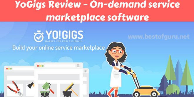 Yo!Gigs Review:On-demand service marketplace software to build service marketplaces that connect skilled workforce with service seekers.