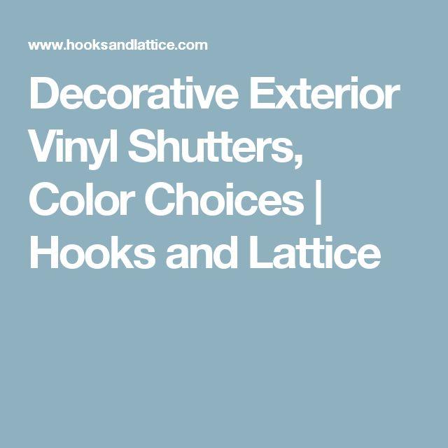 Decorative Exterior Vinyl Shutters, Color Choices | Hooks and Lattice
