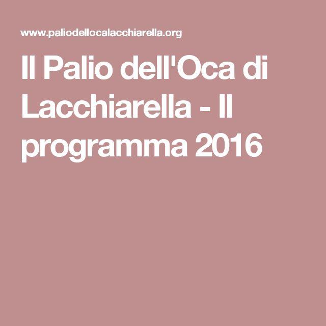Il Palio dell'Oca di Lacchiarella - Il programma 2016