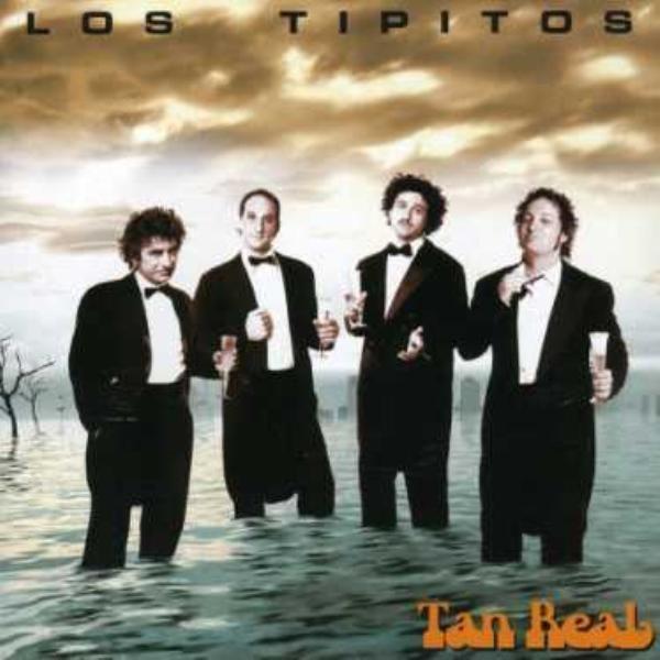 Los Tipitos - Real