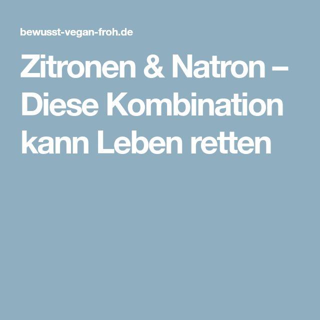 Zitronen & Natron – Diese Kombination kann Leben retten