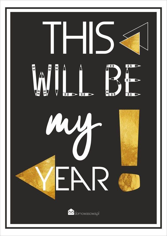 plakat this will be my year