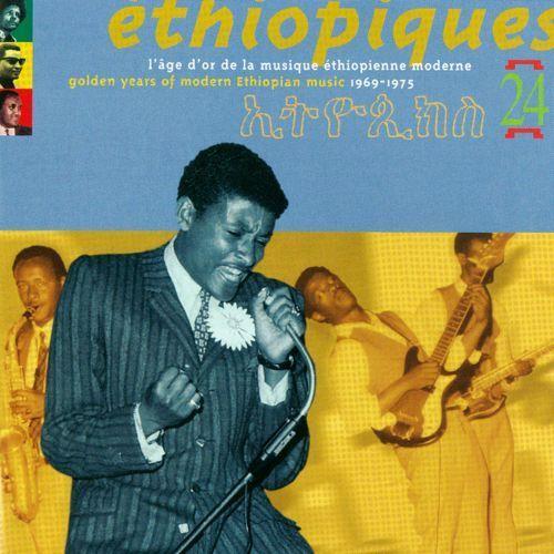 Éthiopiques, Vol. 24: Golden Years of Modern Ethiopian Music 1969-1975 [CD]