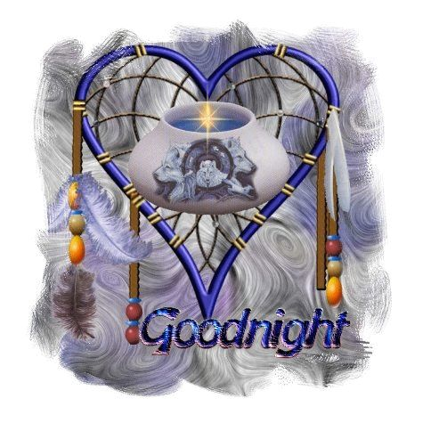 Image result for NATIVE AMERICAN BLINGEE GOOD NIGHT AND SWEET DREAMS