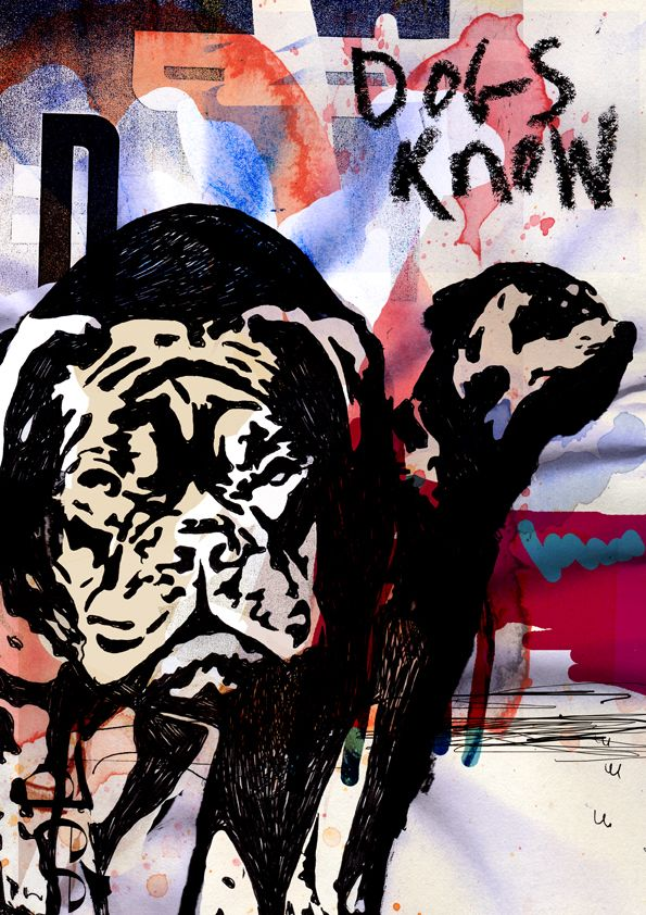 'Dogs Know' 2013