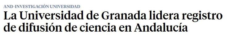 La Universidad de Granada lidera registro de difusión de ciencia en Andalucía. La Vanguardía, 10/04/2016. #bibliotecaugr #digibug #GoogleScholar