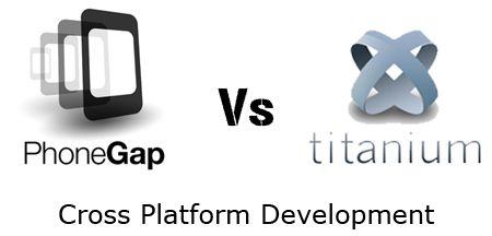 Appcelerator Titanium vs PhoneGap: Cross Platform Mobile Development