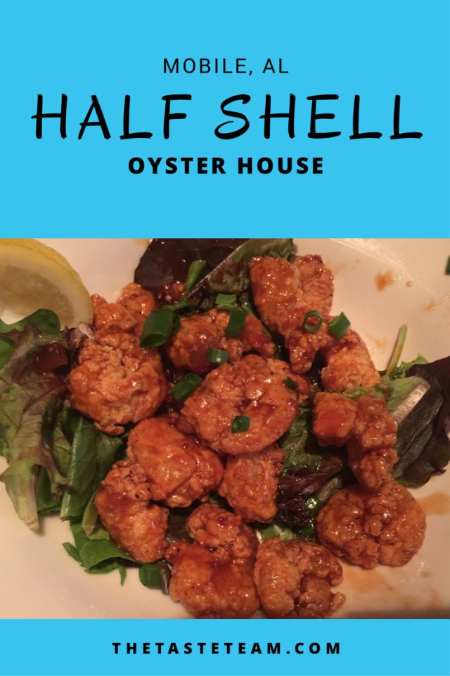 Half Shell Oyster House Mobile, AL