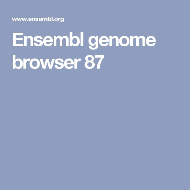 Ensembl genome browser 87