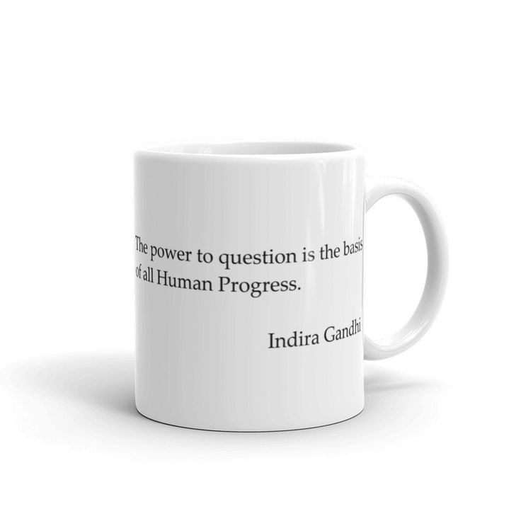 Indira Gandhi Quote Mug made in the USA