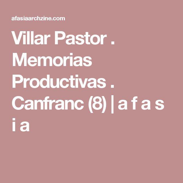 Villar Pastor . Memorias Productivas . Canfranc (8) | a f a s i a