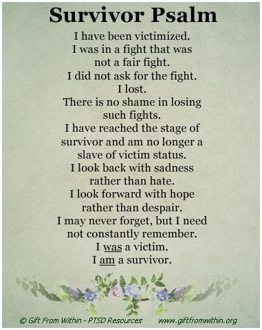 I am not damaged. Surviving abuse can leave tremendously deep scars, but you can work through them and take back your life from the nightmares, reclaim your   beauty and strength as your own birth right and begin now. Do not allow yourself to remain enslaved forever.