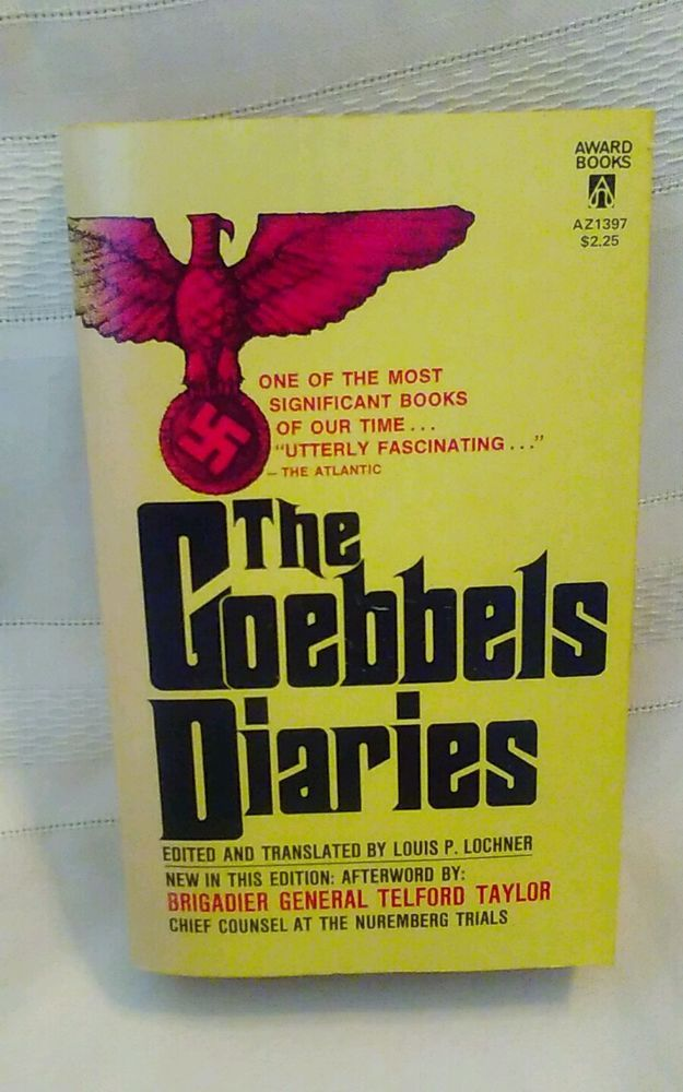 The Goebbels Diaries Edited and translated by Louis P. Lochner in Books, Nonfiction   eBay