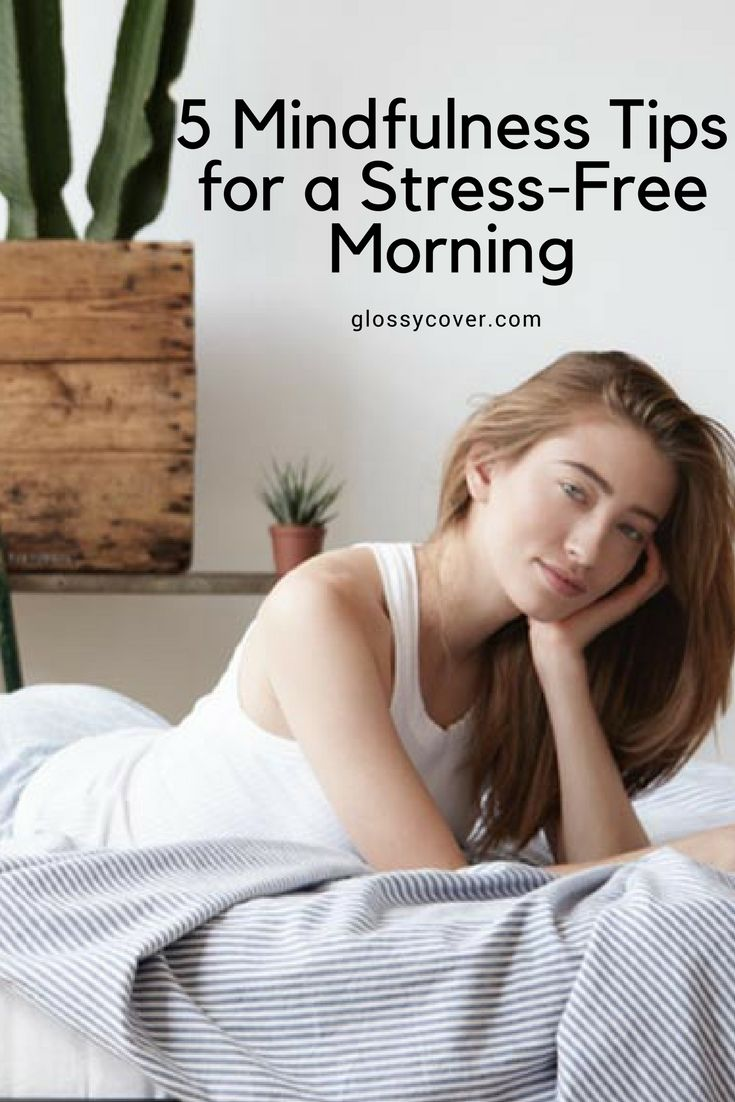 Here are 5 mindfulness tips to help you create a stress-free morning routine.  #mindfulness #mornings #stressfree