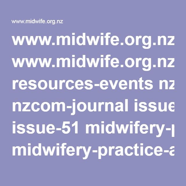 www.midwife.org.nz resources-events nzcom-journal issue-51 midwifery-practice-arrangements-which-sustain-caseloading-lead-maternity-carer-midwives-in-new-zealand
