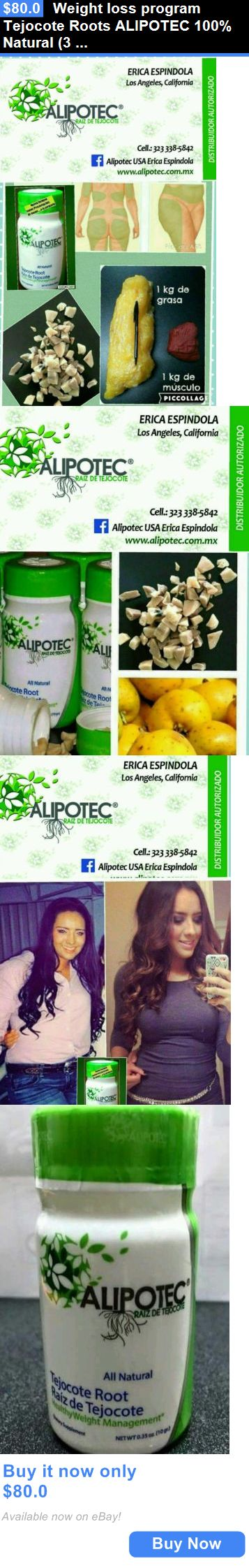 Other Weight Management: Weight Loss Program Tejocote Roots Alipotec 100% Natural (3 Months) BUY IT NOW ONLY: $80.0