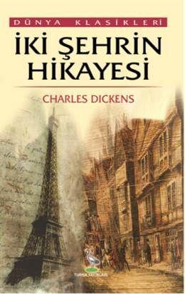 İki Şehrin Hikayesi - Charles Dickens | 11,25TL - D&R : Kitap