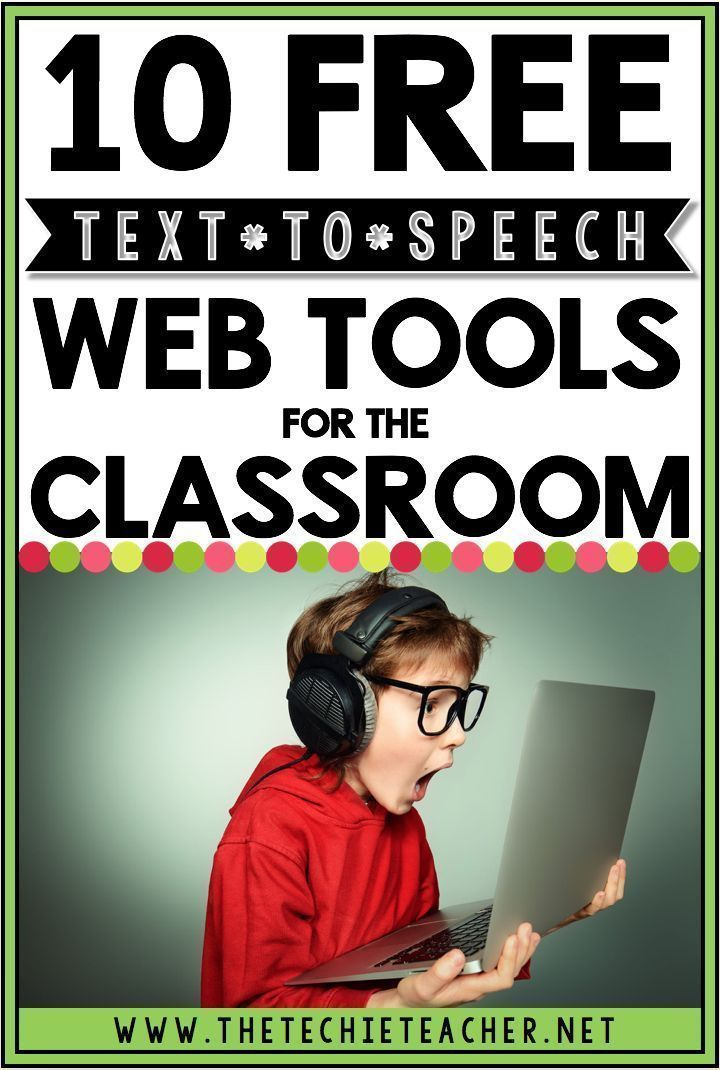 10 FREE Text to Speech Web Tools for the Classroom. No software required and can…