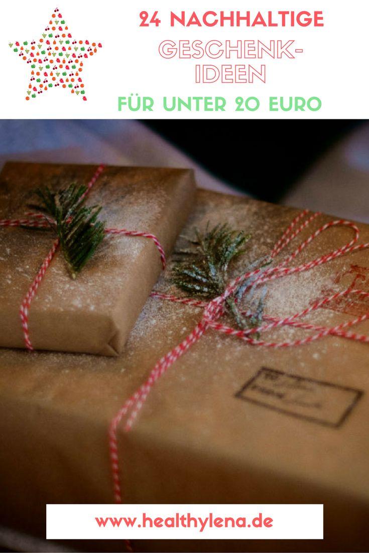 Hier findest du 24 nachhaltige und vegane Geschenkideen für unter 20 Euro! Perfekt für Weihnachten.