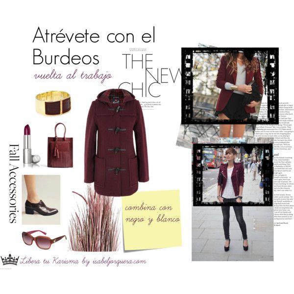 """""""Atrévete con el burdeos"""" by isabeljorquera on Polyvore"""