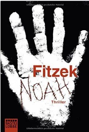 Noah von Sebastian Fitzek