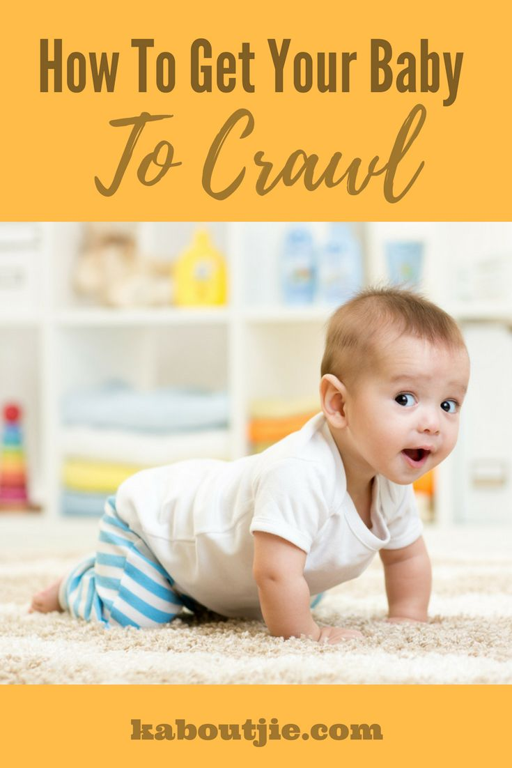 How To Get Baby To Crawl    Crawling is such an exciting and important milestone for your baby.  Not only is your baby finally on the move, but crawling is great for your baby's development too!    #babycrawling #getbabytocrawl #crawling