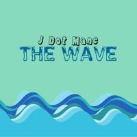 J Dot Mane - The Wave (Prod by. Yung Merk) by J Dot Mane (Dotz) on SoundCloud