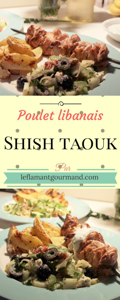 Brochettes de poulet libanaises shish taouk – Le Flamant Gourmand