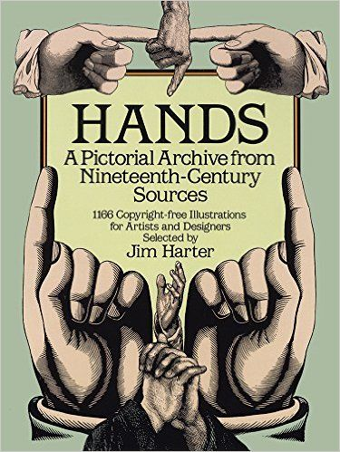Hands A Pictorial Archive From Nineteenth Century Sources Dover