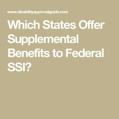 Which States Offer Supplemental Benefits to Federal SSI?