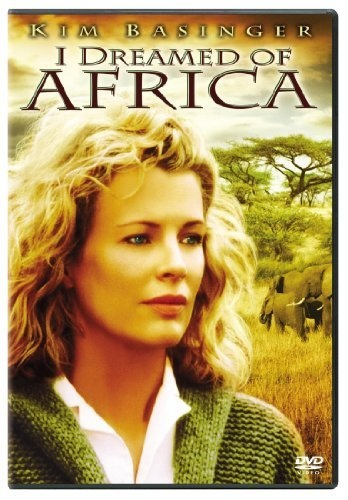 I Dreamed of Africa ~ Kim Basinger | Movies to watch ...